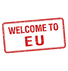 welcome to eu red grunge square stamp vector image vector image
