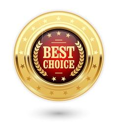 Best choice - golden insignia medal vector