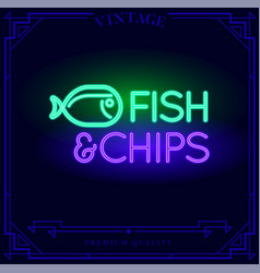 Fish and chips restaurant bar neon light sign vector