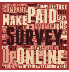 Paid Online Surveys An Easy Way To Make Money At vector image