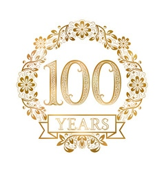 Golden emblem of hundredth years anniversary in vector image vector image