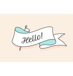 Greeting card with ribbon and word Hello vector image