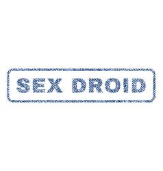 Sex droid textile stamp vector