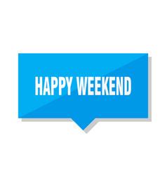 happy weekend price tag vector image
