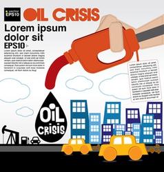 Oil crisis concept EPS10 vector image