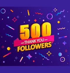 Thank you 500 followers thanks banner vector