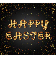 happy easter gold sign on black background vector image