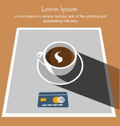 white cup coffee with credit card on tablecloth vector image
