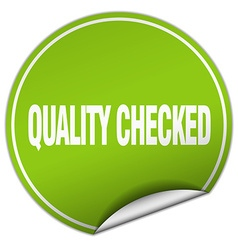 Quality checked round green sticker isolated on vector