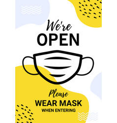 we are open warning poster template vector image