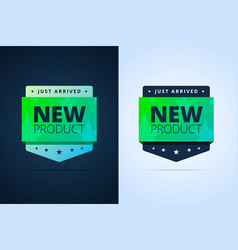 new product badge just arrived vector image vector image