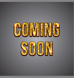 Coming soon gold glitter text on dark background vector
