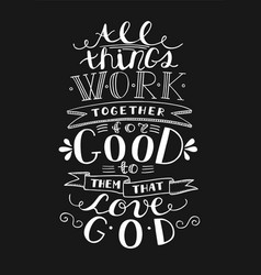 Bible background with hand lettering all things vector