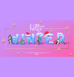 Hello winter banner template with 3d ice vector