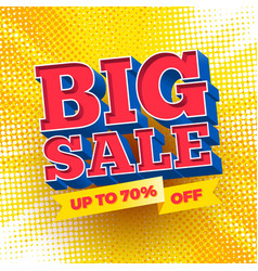 big sale sign on a halftone background vector image vector image