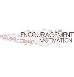 Encouragement word cloud concept vector