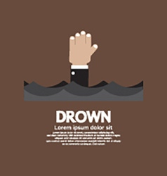 Drowning Man Showing His Hand Over The Water vector image vector image
