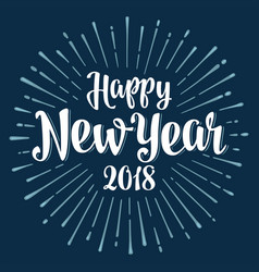 happy new year 2018 lettering with rays vector image