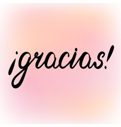 Muchas gracias spanish thank you greeting card vector image gracias thank you in spanish brush lettering vector image fandeluxe Gallery