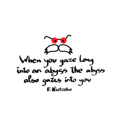 Look into the abyss quotation with picture on t vector