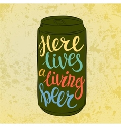 Lettering on beer or beverage steel can vector image