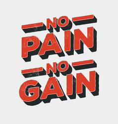 no pain no gain vintage styled motivation vector image