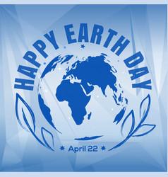 happy earth day design april 22 vector image vector image