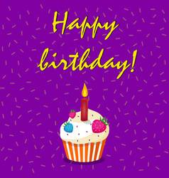 happy birthday card with strawberry cup cake and vector image