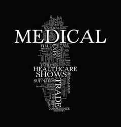 Medical trade shows text background word cloud vector
