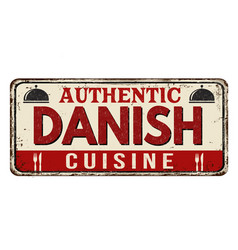 Authentic danish cuisine vintage rusty metal sign vector