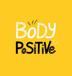 Body positive lettering vector