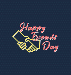 happy friends day vector image