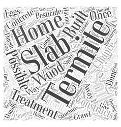 Termite Treatment Slab Word Cloud Concept vector