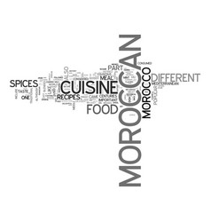 Why moroccan recipes and cuisine are popular text vector