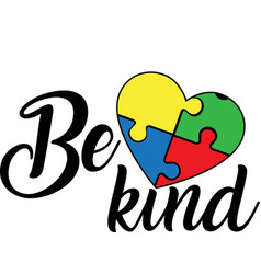 Be kind on white background vector