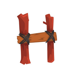 Cartoon letter h created of two wooden sticks and vector