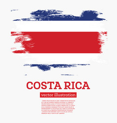 Costa rica flag with brush strokes vector