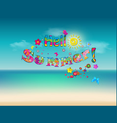 hello summer cartoon lettering on sea beach vector image