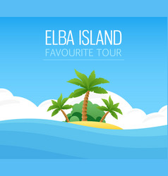 italian elba island - your favorite tour vector image