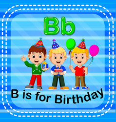 Flashcard letter b is for birthday vector