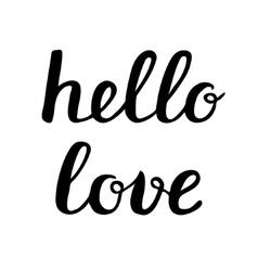Hello love lettering vector image