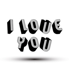 I love you phrase made with 3d retro style vector