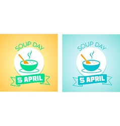 5 April Soup day vector image