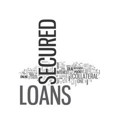 A brief about secured loans text word cloud vector