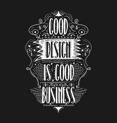 good design is business hand drawn label vector image