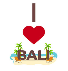 I love bali travel palm summer lounge chair vector