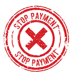Stop payment sign on white background vector