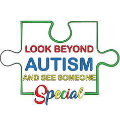 Look beyond autism and see someone special vector