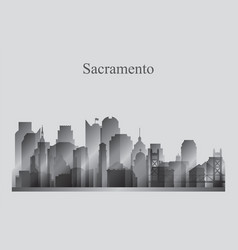 Sacramento city skyline silhouette in grayscale vector