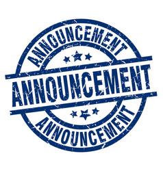 Announcement blue round grunge stamp vector
